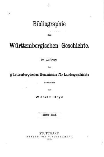 Bibliographie der W  rttembergischen geschichte PDF