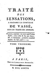 Essai sur l'origine des connaissances humaines ; Traité des systèmes ; Traité des sensations: Volume3