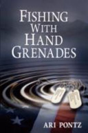 Download Fishing with Hand Grenades Book
