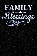 Family Blessings  Lined Notebook and Journal Composition Book Diary PDF