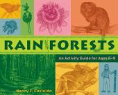 Rainforests: An Activity Guide for Ages 6-9