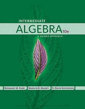 Intermediate Algebra  A Guided Approach PDF