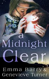 A Midnight Clear (A Fly Me to the Moon Holiday Novella)