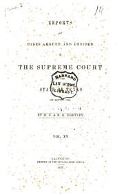 Reports of Cases Argued and Decided in the Supreme Court of the State of Texas: Volume 15