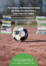 Fictional Representations of English Football and Fan Cultures