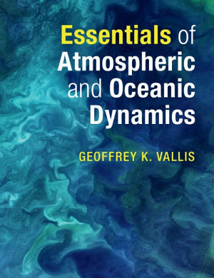 Essentials of Atmospheric and Oceanic Dynamics