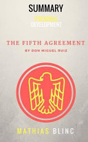 Summary of the Fifth Agreement