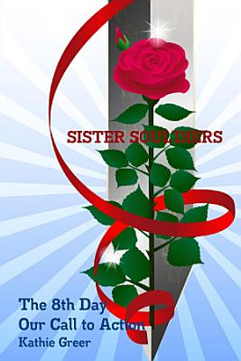 Sister Soul diers The 8th Day  Our Call to Action PDF