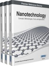 Nanotechnology: Concepts, Methodologies, Tools, and Applications: Concepts, Methodologies, Tools, and Applications