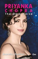 Priyanka Chopra The Dark Horse Book PDF