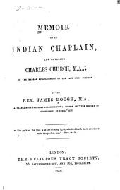 Memoir of an Indian Chaplain, the Reverend Charles Church, M.A.