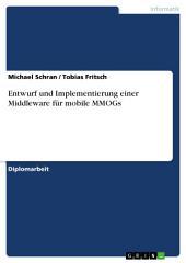 Entwurf und Implementierung einer Middleware für mobile MMOGs