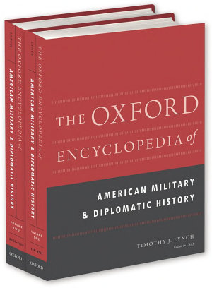 The Oxford Encyclopedia of American Military and Diplomatic History PDF