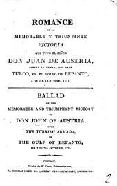 Romance de la memorable y triumfante victoria que tuvo el señor don Juan de Austria ... en el golfo de Lepanto: Volume 2