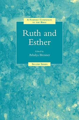 A Feminist Companion to Ruth and Esther PDF