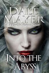 Into the Abyss (Mystery, Thriller, Romantic Suspense)