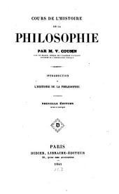 Cours de l'histoire de la philosophie ...: Introduction à l'histoire de la philosophie, Volume1