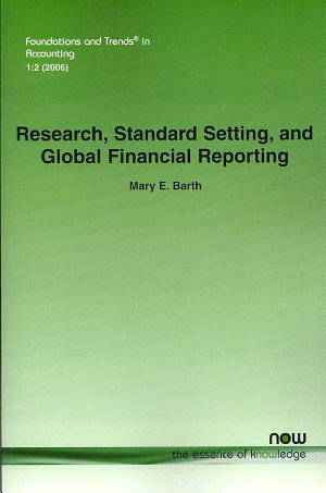 Research  Standard Setting  and Global Financial Reporting