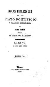 Monumenti dello Stato pontificio: e relazione topografica di ogni paese opera, Volumi 3-4