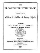 The Progressive Hymn Book for the Use of Children