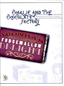 Charlie and the Chocolate Factory Comprehension Guide Book