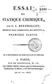 Essai de statique chimique, par C.L. Berthollet, membre du senat conservateur, ... Première [-seconde] partie: 1, Volume1
