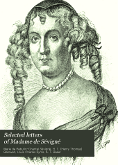 Selected Letters of Madame de Sévigné, Ed. for School Use by L. C. Syms