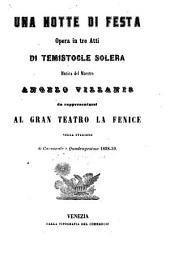 Una notte di festa: opera in tre atti : da rappresentarsi al Gran Teatro La Fenice nella stagione di carnovale e quadragesima 1858 - 59