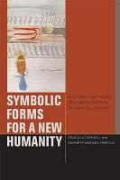 Symbolic Forms for a New Humanity PDF