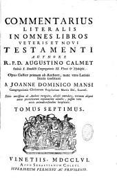 Commentarius literalis in omnes libros veteris Testamenti, Aug. Calmet, latinis literis traditus Jo. Dominico Mansi