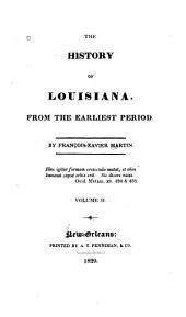 The History of Louisiana: From the Earliest Period