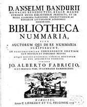 Bibliotheca nummaria, sive autorum qui de re nummaria scripserunt