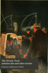 The Novels: Forty minutes late and other stories