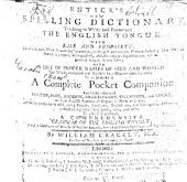Entick's New Spelling Dictionary ... To which is prefixed a comprehensive Grammar of the English tongue ... By W. Crakelt