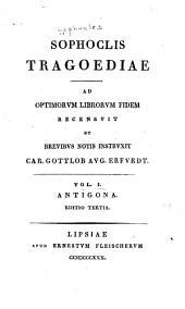 Sophoclis Tragoediae: Antigona