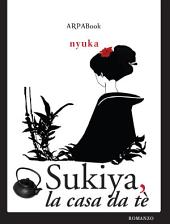 Sukiya, la casa da tè