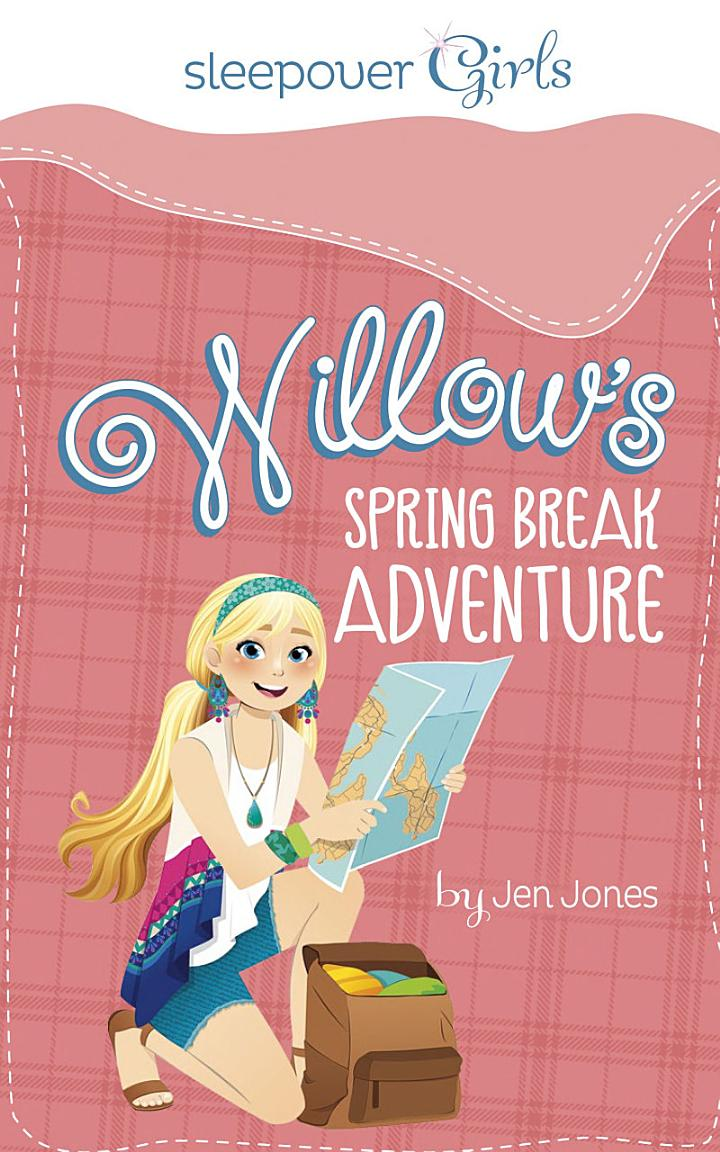 Willow's Spring Break Adventure