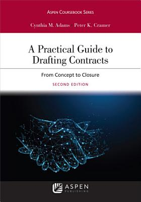 A Practical Guide to Drafting Contracts