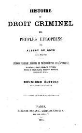 Histoire du droit criminel des peuples européens: période barbare, période de prépondérance ecclésiastique
