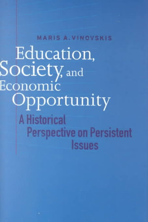 Education, Society, and Economic Opportunity