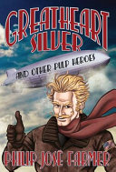 Greatheart Silver and Other Pulp Heroes PDF
