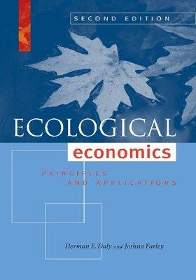 Ecological Economics  Second Edition