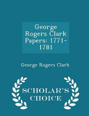 George Rogers Clark Papers PDF