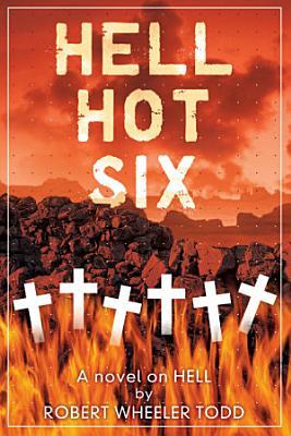 Hell Hot Six