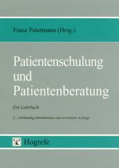 Patientenschulung und Patientenberatung: Ein Lehrbuch