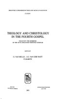 Theology and Christology in the Fourth Gospel