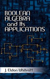 Boolean Algebra and Its Applications