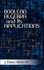 Boolean Algebra and Its Applications PDF
