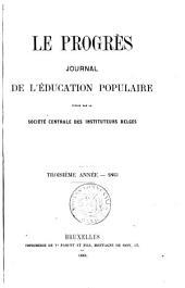 Le Progrès: Journal de l'éducation populaire, Volume3