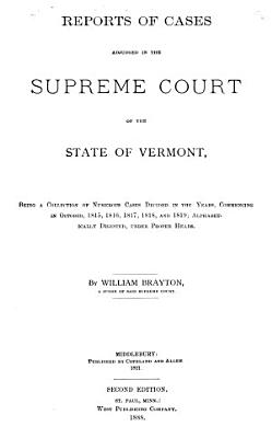 Reports of Cases Adjudged in the Supreme Court of the State of Vermont PDF